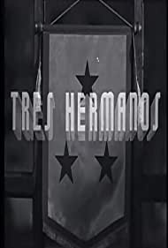 Tres hermanos (1943)