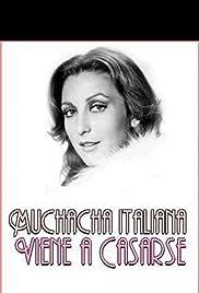 Muchacha Italiana Viene A Casarse Tv Series 1971 Imdb