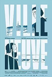 Ville Neuve Poster