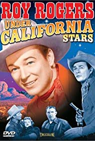 Roy Rogers, Andy Devine, and Jane Frazee in Under California Stars (1948)