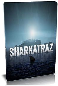Primary photo for Sharkatraz