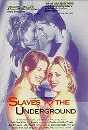 Slaves to the Underground(1997) Poster - Movie Forum, Cast, Reviews