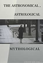 The Astronomical, Astrological and Mythological