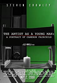 The Artist as a Young Man: A Portrait of Cameron Fairchild Poster