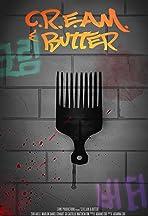 C.R.E.A.M. & Butter