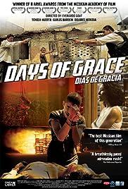 Días de gracia Poster