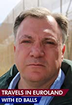 Travels in Euroland with Ed Balls