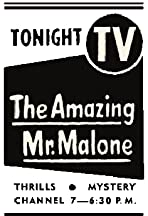 The Amazing Mr. Malone