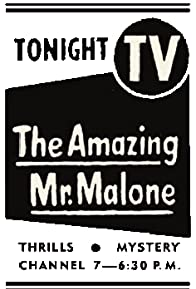 Primary photo for The Amazing Mr. Malone