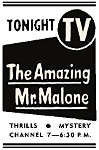 Quick easy free movie downloads The Amazing Mr. Malone USA [720