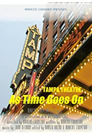 Tampa Theatre As Time Goes On