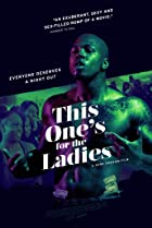 This One's for the Ladies (2018) Poster