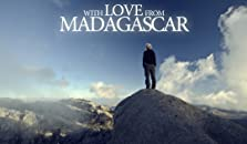 With Love from Madagascar (2014)