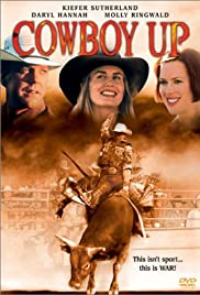 Cowboy Up (2001) Poster - Movie Forum, Cast, Reviews