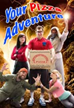 Your Pizza Adventure