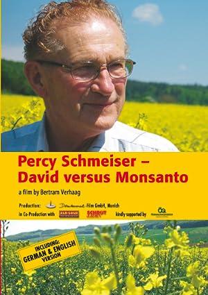 Where to stream Percy Schmeiser - David versus Monsanto