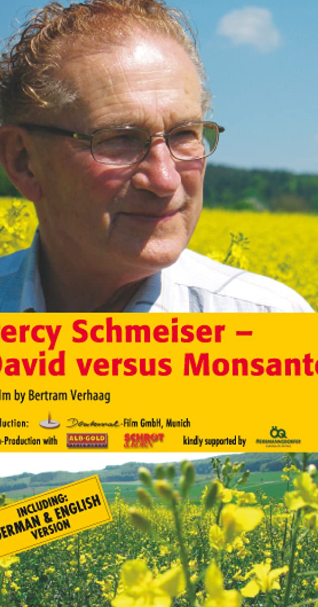 Percy Schmeiser - David versus Monsanto (2009) - Plot