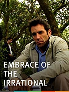 Watch online movie trailers free Embrace of the Irrational by none [mp4]