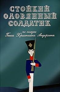 Watch live new english movies Stoikiy olovyannyy soldatik Soviet Union [640x960]