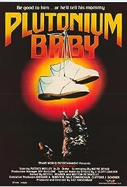 Plutonium Baby Poster