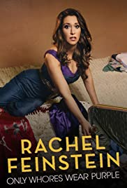 Rachel Feinstein: Only Whores Wear Purple