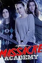 Massacre Academy