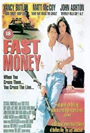 Fast Money (1996) Poster - Movie Forum, Cast, Reviews