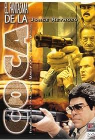 Mario Almada, Jorge Reynoso, Fernando Sáenz, and Rafael Goyri in El fantasma de la coca (1999)