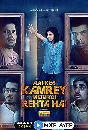 Aapke Kamre Mein Koi Rehta Hai (2021) Season 1 Complete Hindi 720p HDRip Download