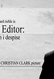 The Editor: A Man I Despise Poster