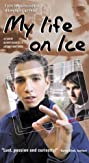 My Life on Ice (2002) Poster