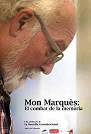 Mon Marquès: el combat de la memòria
