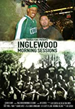 Inglewood Morning Sessions