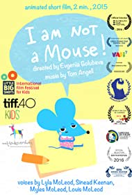 I Am Not a Mouse (2016)