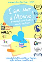 Primary image for I Am Not a Mouse