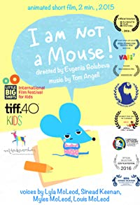 Primary photo for I Am Not a Mouse