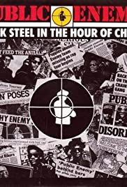 Public Enemy: Black Steel in the Hour of Chaos Poster