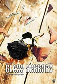 Tia Demir in Glass Mirrors (2015)