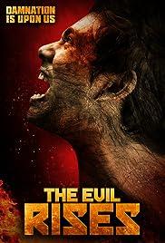 The Evil Rises (2018) 720p