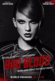 Taylor Swift in Taylor Swift: Bad Blood (2015)