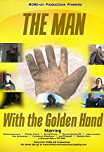 The Man with the Golden Hand