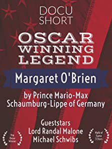 Oscar Winning Legend Margaret O'Brien Docu Short by Prince Mario-Max Schaumburg-Lippe of Germany (2016 TV Short)