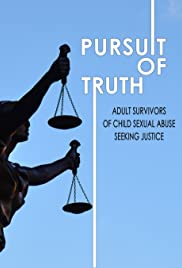 Pursuit of Truth: Adult Survivors of Child Sexual Abuse Seeking Justice Poster