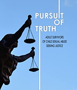 Best site for downloading psp movies Pursuit of Truth: Adult Survivors of Child Sexual Abuse Seeking Justice by [1280x720]