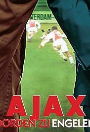 Ajax: Daar hoorden zij engelen zingen Poster