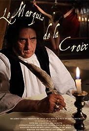 Le Marquis de la Croix Poster