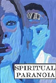 Spiritual Paranoia (2021)