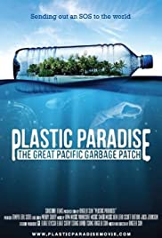 Plastic Paradise: The Great Pacific Garbage Patch (2013) 720p