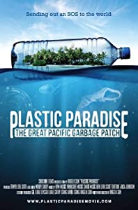 Movie hd trailers free download Plastic Paradise: The Great Pacific Garbage Patch USA [BDRip]
