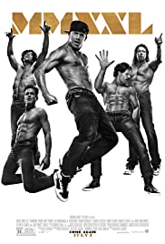 Magic Mike XXL (2015) Poster - Movie Forum, Cast, Reviews